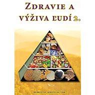 Zdravie a výživa ľudí 2 - Kniha