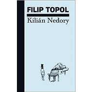 Kilián Nedory - Kniha