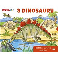 S dinosaury Zatáhni a otevři okénko - Kniha