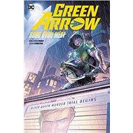 Green Arrow 6 Soud dvou měst - Kniha