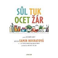 Sůl, tuk, ocet, žár: aneb jak dobře vařit - Kniha