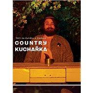 Country kuchařka: Sám na čundru a hladový
