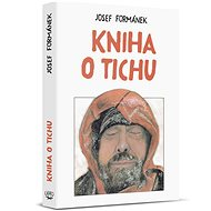 Kniha o tichu - Kniha
