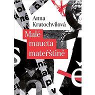 Malé maucta mateřštině - Kniha