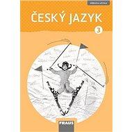 Kniha Český jazyk 3: Příručka učitele - Kniha