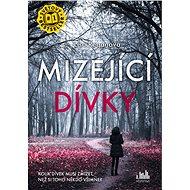 Mizející dívky - Kniha
