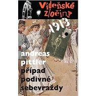 Vídeňské zločiny 1913 Případ podivné sebevraždy - Kniha