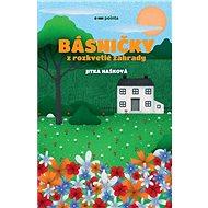 Básničky z rozkvetlé zahrady - Kniha