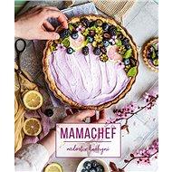 Mamachef Radost v kuchyni - Kniha