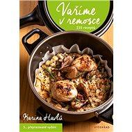 Vaříme v remosce: 235 receptů, 5. přepracované vydání