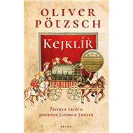 Kejklíř: Životní příběh Johanna Georga Fausta - Kniha
