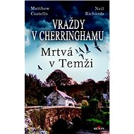 Vraždy v Cherringhamu Mrtvá v Temži - Kniha