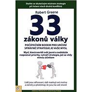 33 zákonů války: Staňte se skutečným mistrem strategie při řešení všech druhů konfliktů - Kniha