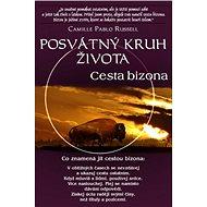 Posvátný kruh života Cesta bizona - Kniha