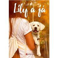 Lily a já - Kniha