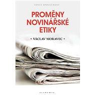 Proměny novinářské etiky - Kniha