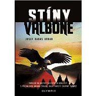 Stíny Valbone - Kniha