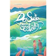 Do světa bez cestovky - Kniha
