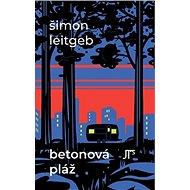 Betonová pláž - Kniha