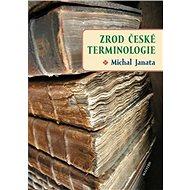 Zrod české terminologie