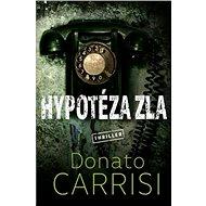 Hypotéza zla - Kniha