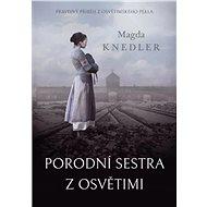 Porodní sestra z Osvětimi - Kniha