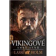 Vikingové Smrt synů - Kniha