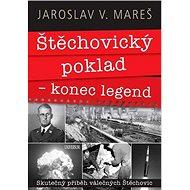 Štěchovický poklad Konec legend - Kniha