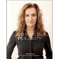 Jako bych žila dva životy: rozhovor s Danielou Drtinovou - Kniha