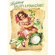 Babiččiny saláty a pomazánky - Kniha
