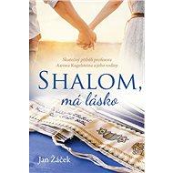 Shalom, má lásko - Kniha