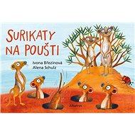 Surikaty na poušti - Kniha