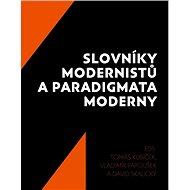 Slovníky modernistů a paradigmata moderny - Kniha