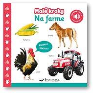 Malé kroky Na farme - Kniha