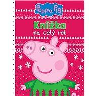 Peppa Pig Knížka na celý rok - Kniha