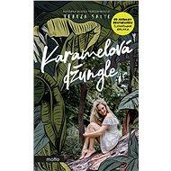 Karamelová džungle - Kniha