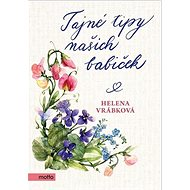 Tajné tipy našich babiček - Kniha