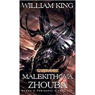 Malekithova zhouba - Kniha