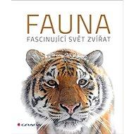 Fauna: Fascinující svět zvířat - Kniha
