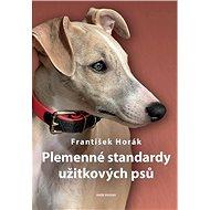 Plemenné standardy užitkových psů - Kniha