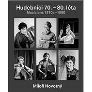 Hudebníci 70. – 80. let - Kniha
