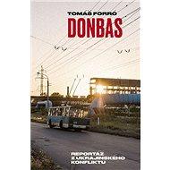 Donbas: Reportáž z ukrajinského konfliktu - Kniha