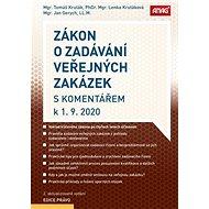 Zákon o zadávání veřejných zakázek: s komentářem k 1. 9. 2020 - Kniha