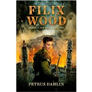 Filix Wood Přežije ten nejslabší - Kniha