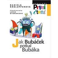 Jak Bubáček potkal Bubáka - Kniha