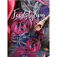Foodstyling - Kniha