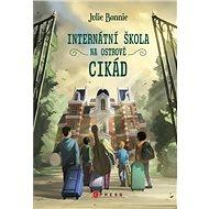 Internátní škola na Ostrově cikád - Kniha