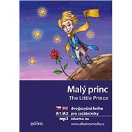 Malý princ / The Little Prince: Dvojjazyčná kniha pro začátečníky - Kniha