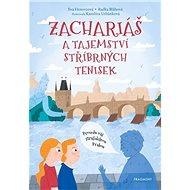 Zachariáš a tajemství stříbrných tenisek: Provedu vás strašidelnoe Prahou - Kniha