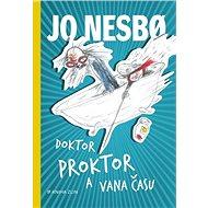 Doktor Proktor a vana času - Kniha